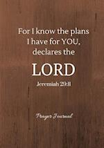 For I Know the Plans I Have for You, Declares the Lord