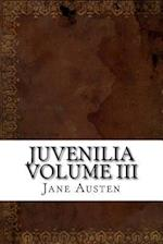Juvenilia Volume III