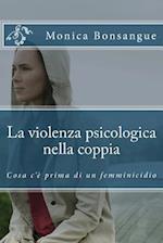 La Violenza Psicologica Nella Coppia