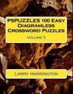 Pspuzzles 100 Easy Diagramless Crossword Puzzles Volume 5