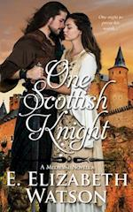 One Scottish Knight af E. Elizabeth Watson