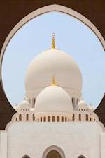 Sheikh Zayed Grand Mosque in Abu Dhabi United Arab Emirates Journal