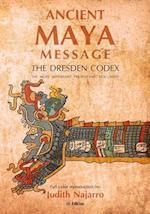 Ancient Mayan Message
