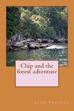 Chip and the Forest Adventure