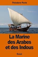 La Marine Des Arabes Et Des Indous