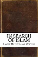 In Search of Islam