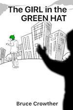 The Girl in the Green Hat