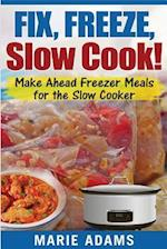 Make Ahead Freezer Meals for the Slow Cooker