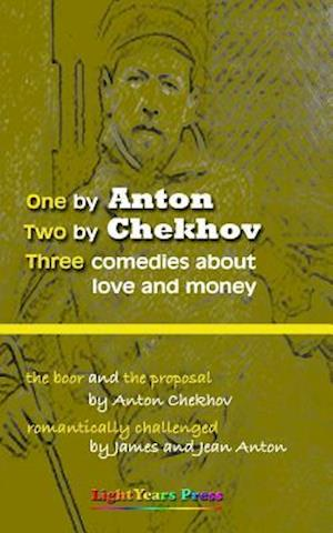 One by Anton, Two by Chekhov