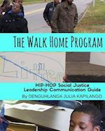 The Walk Home Program