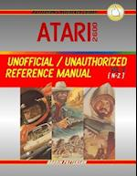 Atari 2600 Unofficial / Unauthorized Reference Manual Vol. II