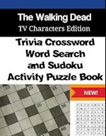 Walking Dead Trivia Crossword, Wordsearch and Sudoku Activity Puzzle Book