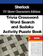 Sherlock Trivia Crossword, Wordsearch and Sudoku Activity Puzzle Book