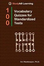 100 Vocabulary Quizzes for Standardized Tests