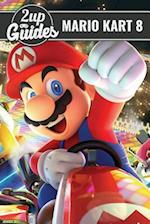 Mario Kart 8 Strategy Guide & Game Walkthrough - Cheats, Tips, Tricks, and More!