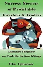 Success $Ecrets of Profitable Investors & Traders