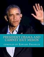 President Obama and Cabinet Exit Memos