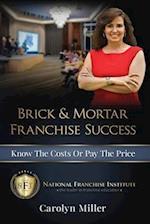Brick & Mortar Franchise Success
