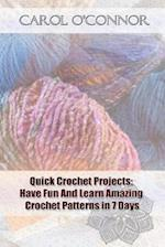 Quick Crochet Projects