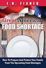 Great American Food Shortage