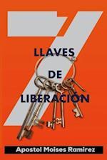 7 Llaves de Liberacion af Moises Ramirez