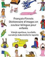 Francais-Finnois Dictionnaire D'Images En Couleur Bilingue Pour Enfants Vareja Opettava, Kuvitettu Sanakirja Kaksikielisille Lapsille