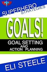 Goals! - Goal Setting and Action Planning