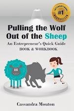 Pulling the Wolf Out of the Sheep