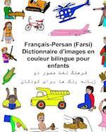 Francais-Persan (Farsi) Dictionnaire D'Images En Couleur Bilingue Pour Enfants