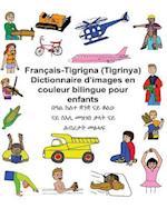 Francais-Tigrigna (Tigrinya) Dictionnaire D'Images En Couleur Bilingue Pour Enfants