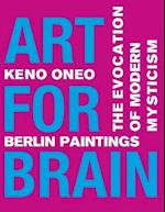 Art for Brain - Berlin Paintings