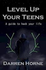 Level Up Your Teens
