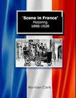 Scene in France Motoring 1880-1920