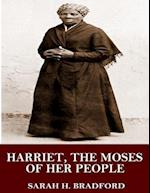 Harriet, the Moses of Her People