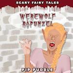 Werewolf Rapunzel