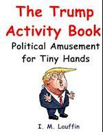The Trump Activity Book