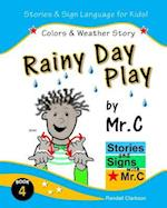 Rainy Day Play