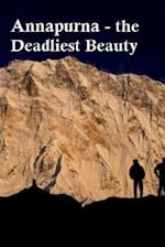 Annapurna - The Deadly Beauty.