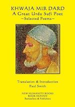 Khwaja Mir Dard - A Great Urdu Sufi Poet