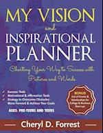 My Vision and Inspirational Planner