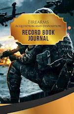 Firearms Acquisition and Disposition Record Book Journal