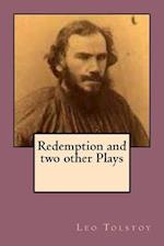 Redemption and Two Other Plays