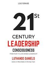 21st Century Leadership Consciousness