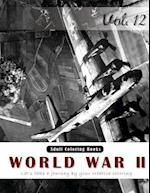 World War 2 Coloring Book for Stress Relief & Mind Relaxation, Stay Focus Therapy
