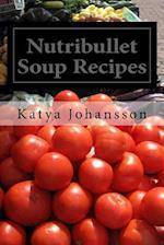 Nutribullet Soup Recipes