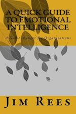 A Quick Guide to Emotional Intelligence