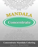 Concentrate Mandala Coloring (Inspire Creativity)