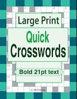Large Print Quick Crosswords