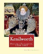 Kenilworth. by af Sir Walter Scott, Rhys Ernest