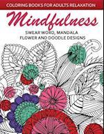Mindfulness Swear Word Mandala Flower and Doodle Design
